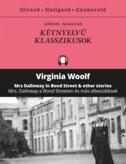 Mrs Dalloway in Bond Street and other stories